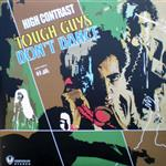 High Contrast - Tough Guys Don't Dance LP- 10579
