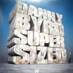 Danny Byrd - Supersized EP- 11369
