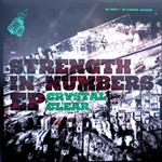 Crystal Clear - Strength In Numbers EP- 13330
