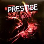 Prestige and Nik Itch- 13471