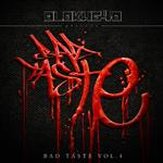 Various Artists 'Blokhe4d presents BAD TASTE VOLUME 4 EP- 14472