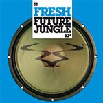 Fresh BC - Future Jungle EP- 14515