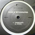 Dkay & Intoxicated- 14517