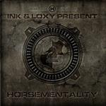 Ink & Loxy Present: Horsementality (Part 2)- 15073