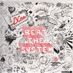BCee - Beat The System LP + CD- 15129