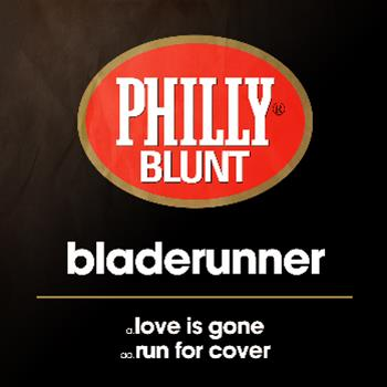 Bladerunner - Philly Blunt