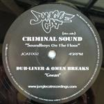 Criminal Sound / Dub-Liner & Omen Breaks- 15928