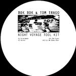 Bok Bok & Tom Trago - Night Voyage Tool Kit- 24403
