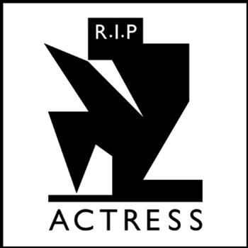 Actress - R. I. P. LP - Honest Jons