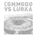 Commodo vs Lurka- 25274
