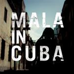 Mala - Mala In Cuba LP - Gatefold Edition- 25341