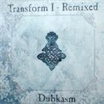 Dubkasm - Transform I Remixed CD- 50558
