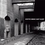 Kryptic Minds - Cant Sleep CD- 50748