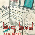 Big Bud - Kool Beans CD- 50827