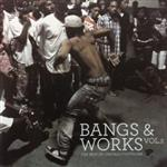 Various - Bangs & Works Volume 2 (The Best Of Chicago Footwork) CD- 50910