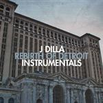 J Dilla - Rebirth Of Detroit- 81120