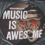 Housemeister - Music Is Awesome LP- 84484