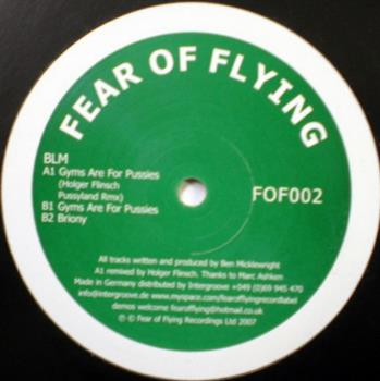 BLM - Fear Of Flying LTD