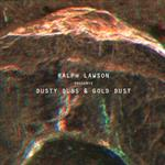 Ralph Lawson Presents: Dusty Dubs & Gold Dust - VA- 92104