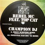 Rebel MC & Top Cat- cat6645