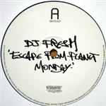 Fresh - Escape From Planet Monday EP- cat8521